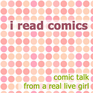 I Read Comics podcast
